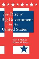 The Rise of Big Government (Paperback)