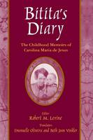 Bitita's Diary: The Autobiography of Carolina Maria de Jesus: The Autobiography of Carolina Maria de Jesus (Paperback)