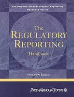 The Regulatory Reporting Handbook: 1998-1999 (Paperback)