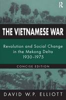 The Vietnamese War: Revolution and Social Change in the Mekong Delta, 1930-1975 (Paperback)