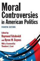 Moral Controversies in American Politics (Paperback)