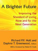 A Brighter Future: Improving the Standard of Living Now and for the Next Generation (Hardback)