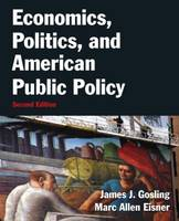 Economics, Politics, and American Public Policy (Paperback)