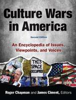 Culture Wars: An Encyclopedia of Issues, Viewpoints and Voices (Hardback)