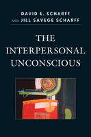 The Interpersonal Unconscious - The Library of Object Relations (Paperback)