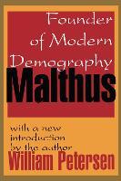 Malthus: Founder of Modern Demography (Paperback)