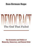Democracy - The God That Failed