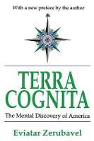 Terra Cognita: The Mental Discovery of America (Paperback)