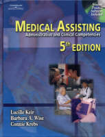Medical Assisting: Administrative and Clinical Competencies (Paperback)
