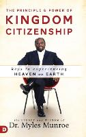 Principle And Power Of Kingdom Citizenship, The (Hardback)