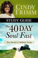 40 Day Soul Fast Study Guide, The (Paperback)