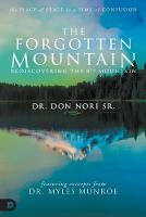 The Forgotten Mountain: Your Place of Peace in a World at War (Paperback)
