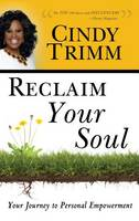 Reclaim Your Soul (Hardback)