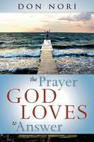 Prayer God Loves to Answer (Paperback)