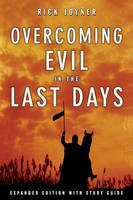 Overcoming Evil in the Last Days (Expanded) (Paperback)