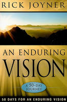 Enduring Vision: A 50-Day Journey (Paperback)