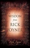 Wisdom From Rick Joyner (Hardback)