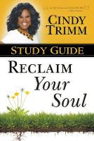Reclaim Your Soul Study Guide (Paperback)