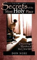 Secrets of the Most Holy Place Volume 2 (Hardback)