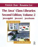 The The Java Class Libraries: The Java (TM) Class Libraries, Volume 2 Digital Print Edition v. 2