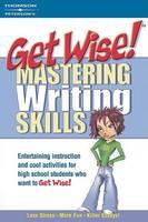 Mastering Writing Skills - Get wise! (Paperback)