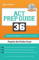 ACT Prep Guide 36: Prep for the Perfect Score (Paperback)
