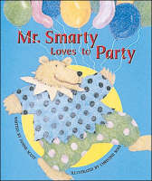 Mr. Smarty Loves to Party: Set A Early Guided Readers - Storyteller Moon Rising (Paperback)