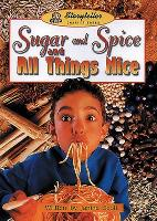 Sugar and Spice and All Things Nice - Storyteller (Paperback)