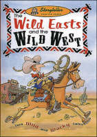 The Wild Easts and the Wild Wests - Storyteller (Paperback)