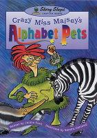 Crazy Miss Maisey's Pets - Storyteller (Paperback)