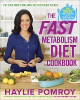 The Fast Metabolism Diet Cookbook (Hardback)