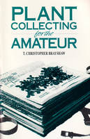Plant Collecting for the Amateur (Paperback)