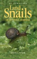Land Snails of British Columbia (Paperback)
