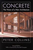 Concrete: The Vision of a New Architecture, Second Edition (Hardback)