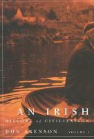 An Irish History of Civilization, Vol. 1 (Hardback)