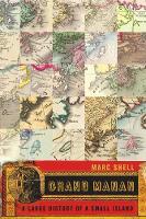 Grand Manan: A Large History of a Small Island - NONE (Hardback)