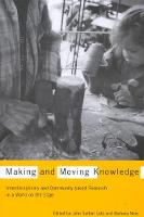 Making and Moving Knowledge: Interdisciplinary and Community-based Research in a World on the Edge (Hardback)