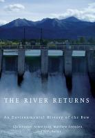The River Returns: An Environmental History of the Bow (Hardback)