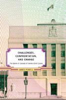 The Bank of Canada of James Elliot Coyne: Challenges, Confrontation, and Change (Hardback)