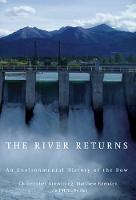 The River Returns: An Environmental History of the Bow (Paperback)