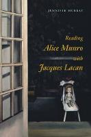 Reading Alice Munro with Jacques Lacan (Hardback)