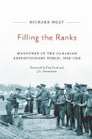 Filling the Ranks: Manpower in the Canadian Expeditionary Force, 1914-1918 - Carleton Library Series (Hardback)