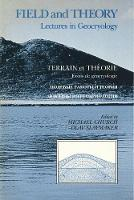 Field and Theory: Lectures in Geocryology (Hardback)