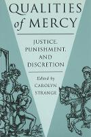 Qualities of Mercy: Justice, Punishment, and Discretion (Paperback)