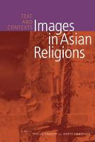 Images in Asian Religions: Text and Contexts - Asian Religions and Society (Paperback)