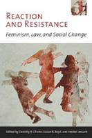 Reaction and Resistance: Feminism, Law, and Social Change - Law and Society (Paperback)