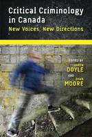 Critical Criminology in Canada: New Voices, New Directions - Law and Society (Paperback)