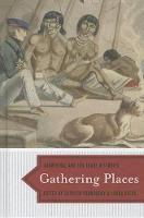Gathering Places: Aboriginal and Fur Trade Histories (Hardback)