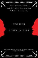 Storied Communities: Narratives of Contact and Arrival in Constituting Political Community (Hardback)