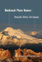 Nooksack Place Names: Geography, Culture, and Language (Hardback)